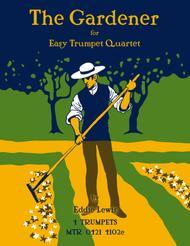 The Gardener for Trumpet Quartet (Easy)