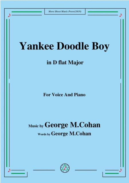 George M. Cohan-Yankee Doodle Boy,in D flat Major,for Voice&Piano