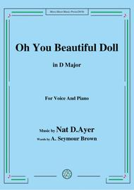 Nat D. Ayer-Oh You Beautiful Doll,in D Major,for Voice and Piano