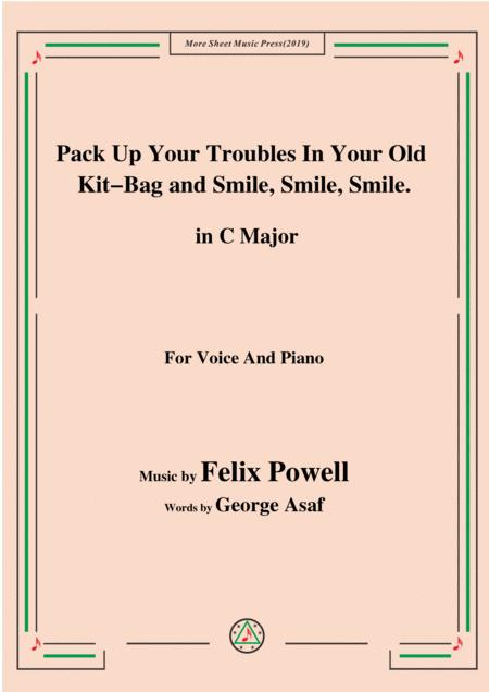 Felix Powell-Pack Up Your Troubles In Your Old Kit Bag and Smile Smile Smile,in C Major