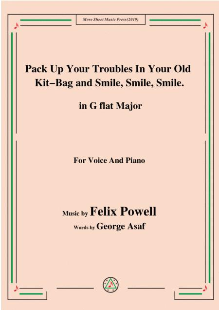Felix Powell-Pack Up Your Troubles In Your Old Kit Bag and Smile Smile Smile,in G flat Major