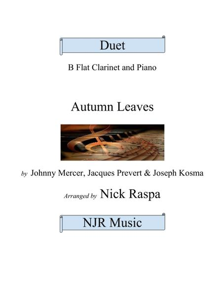 Autumn Leaves (B Flat Clarinet & Piano duet) advanced intermediate