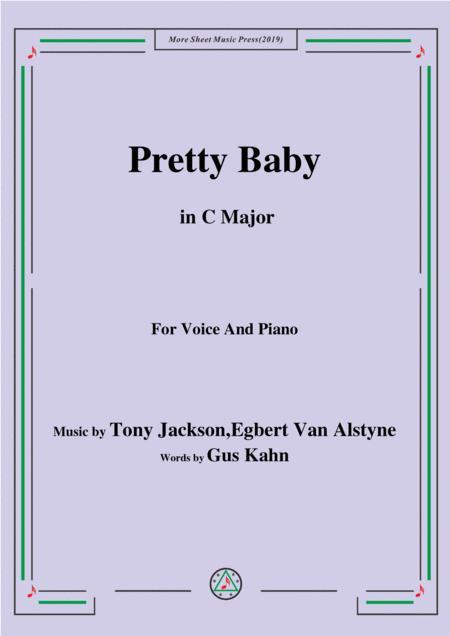 Tony Jackson,Egbert Van Alstyne-Pretty Baby,in C Major,for Voice&Piano