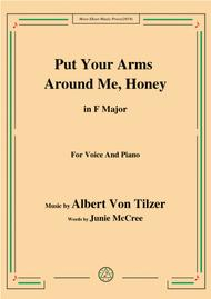 Albert Von Tilzer-Put Your Arms Around Me.Honey,in F Major,for Voice&Piano