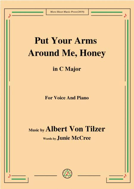 Albert Von Tilzer-Put Your Arms Around Me.Honey,in C Major,for Voice&Piano