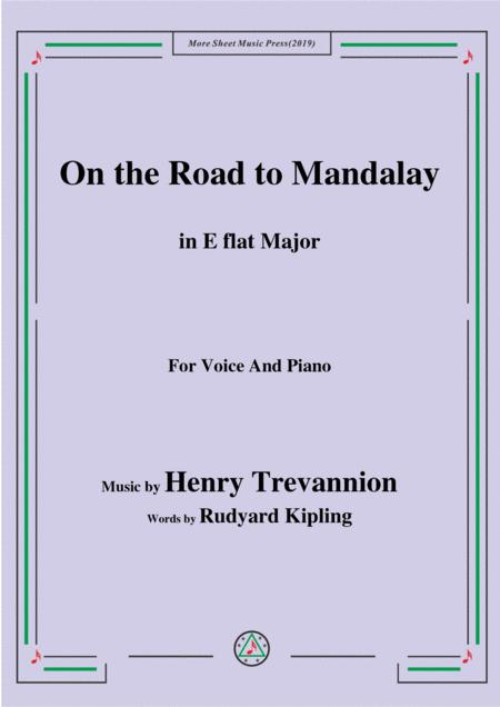 Henry Trevannion-On the Road to Mandalay,in E flat Major,for Voice&Piano