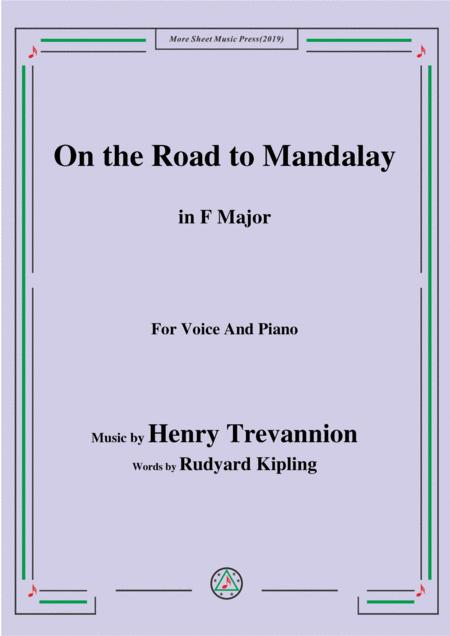 Henry Trevannion-On the Road to Mandalay,in F Major,for Voice&Piano