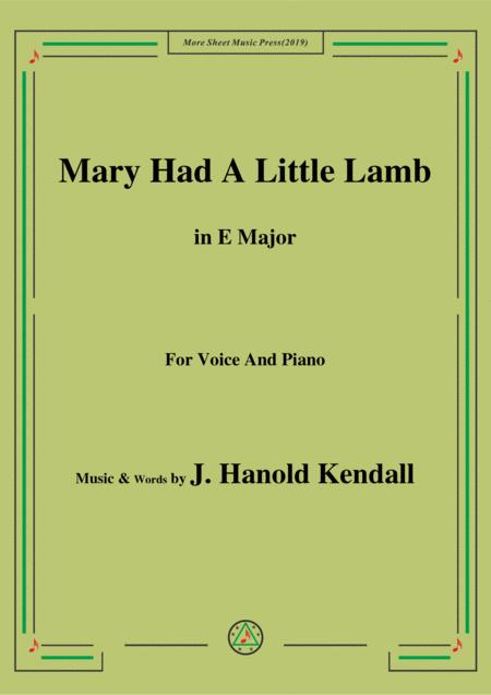 J. Hanold Kendall-Mary Had A Little Lamb,in E Major,for Voice&Piano