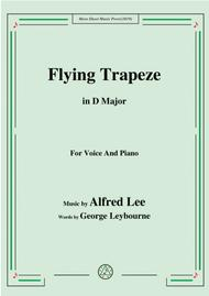 Alfred Lee-Flying Trapeze,in D Major,for Voice&Piano