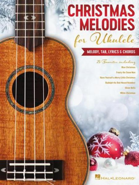 Christmas Melodies for Ukulele