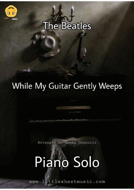While My Guitar Gently Weeps (Piano Solo)