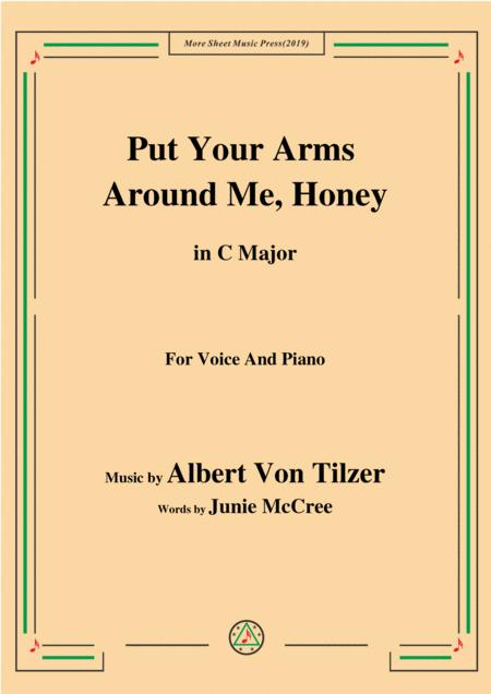 Albert Von Tilzer-Put Your Arms Around Me.Honey,in B Major,for Voice&Piano