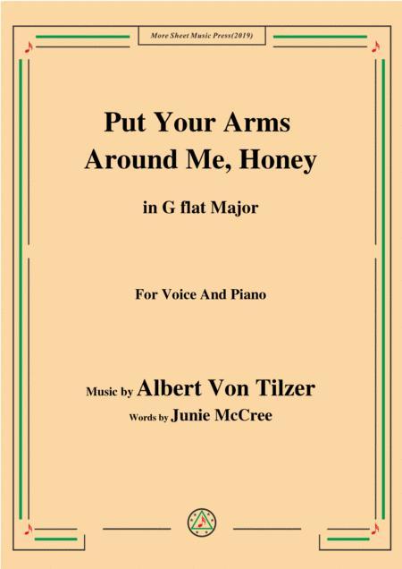 Albert Von Tilzer-Put Your Arms Around Me.Honey,in G flat Major,for Voice&Piano