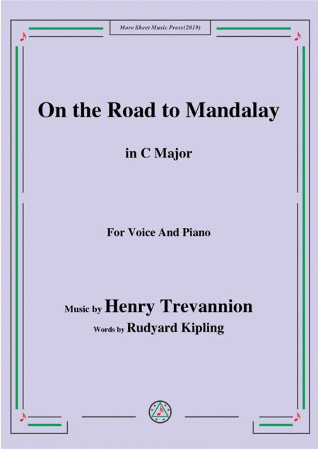 Henry Trevannion-On the Road to Mandalay,in C Major,for Voice and Piano