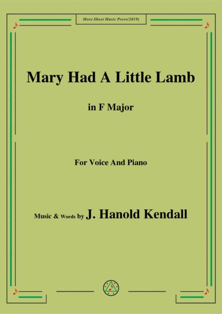 J. Hanold Kendall-Mary Had A Little Lamb,in F Major,for Voice&Piano