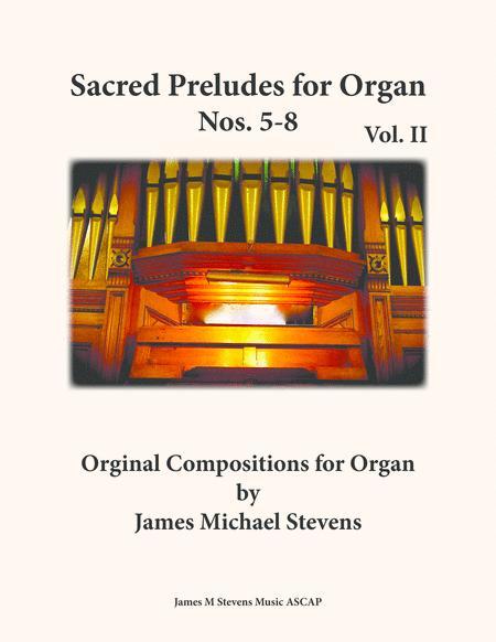 Sacred Preludes for Organ, Nos. 5-8, Vol. II