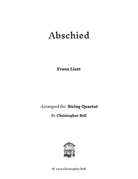 Abschied - Franz Liszt - Arranged for String Quartet