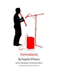 Contradanza by Paquito D'Rivera set for Woodwind Trio