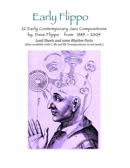 EARLY FLIPPO COMPLETE - 22 Contemporary Jazz Compositions - Concert Lead Sheets