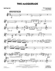 This Masquerade (arr. Rick Stitzel) - Baritone Sax