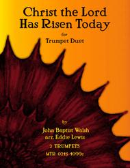 Christ the Lord is Risen Today for Trumpet Duet
