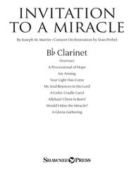 Invitation To A Miracle (a Cantata For Christmas) - Bb Clarinet