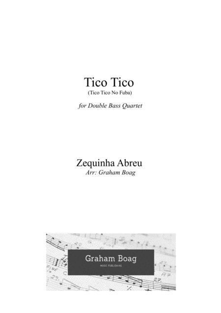 Tico Tico (tico Tico No Fuba) for Double Bass Quartet