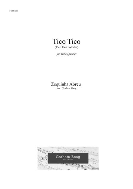 Tico Tico (tico Tico No Fuba) for Tuba Quartet (EETT)