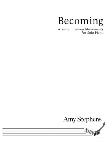 Becoming: Suite for Solo Piano in Seven Movements