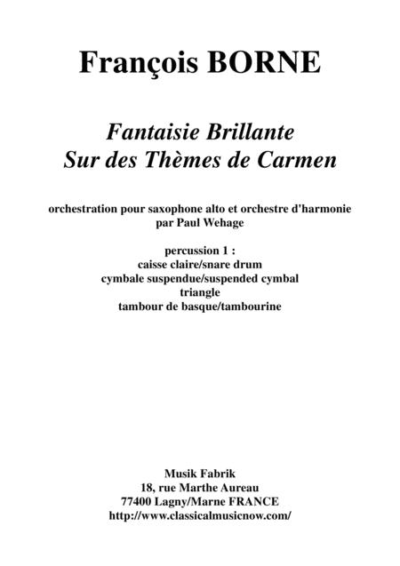 Fantaisie Brillante sur des Thèmes de Carmen for alto saxophone and concert band, percussion 1 part