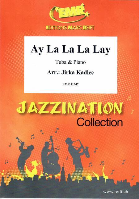Ay La La La Lay