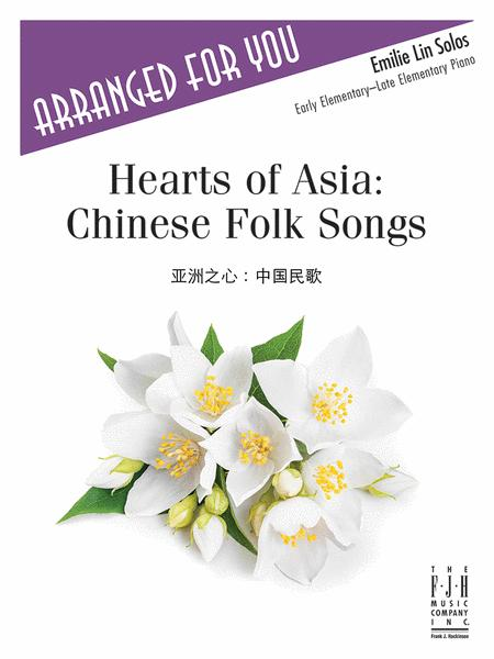 Hearts of Asia - Chinese Folk Songs