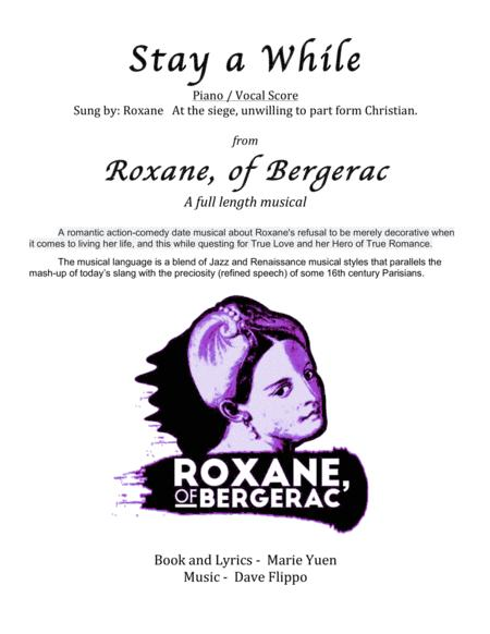 STAY A WHILE - from Roxane, of Bergerac -  a full length musical