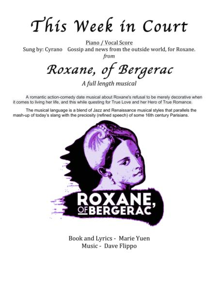 THIS WEEK IN COURT -  from Roxane, of Bergerac -  a full length musical