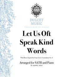 Let Us Oft Speak Kind Words for SATB and Piano