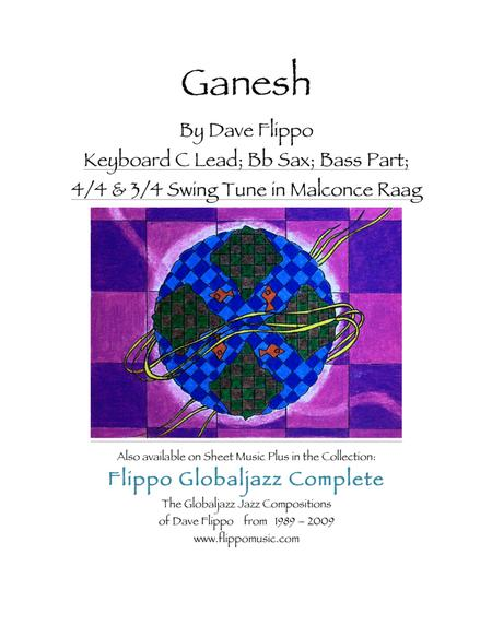 GANESH -  The Globaljazz Series - Indian - Jazz Fusion -Includes key part in C, Bb Instrument and Bass Parts