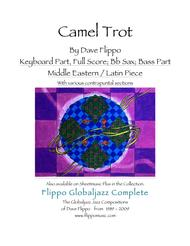 CAMEL TROT -  The Globaljazz Series -  Middle Eastern / Latin jazz fusion - Key, Bb, Bass Parts and Full Score