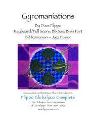 GYROMANIATIONS -  The Globaljazz Series - Romanian-jazz fusion - Score/keyboard, Bb and Rhythm Parts