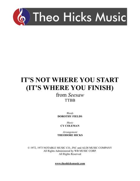 It's Not Where You Start (It's Where You Finish)