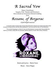 A SACRED VOW- from Roxane, of Bergerac-a full length musical