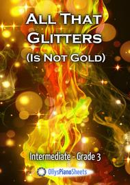 All That Glitters (Is Not Gold) - Pop Ballad - Piano Solo