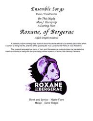 ENSEMBLE COLLECTION -  Three ensemble pieces from Roxane, of Bergerac - a full length musical