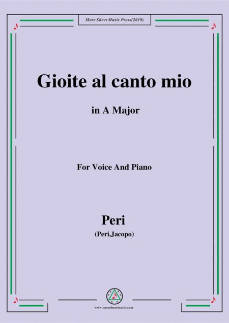Peri-Gioite al canto mio in A Major,ver.1,from 'Euridice',for Voice and Piano