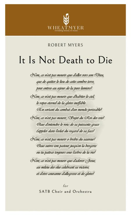 It Is Not Death to Die - Orchestration