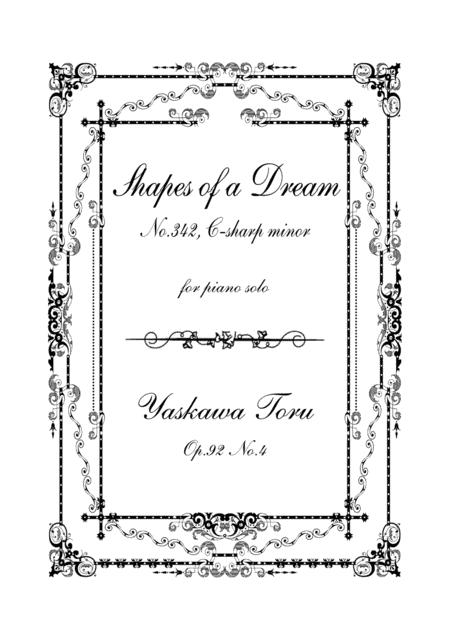 Shapes of a Dream No.342, C-sharp major, Op.92 No.4