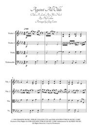 Against All Odds (Take a Look at Me Now) - Phil Collins. Arranged for string quartet by Greg Eaton. Score and parts. Perfect for gigging quartets. Includes both Db major (original) and D major.