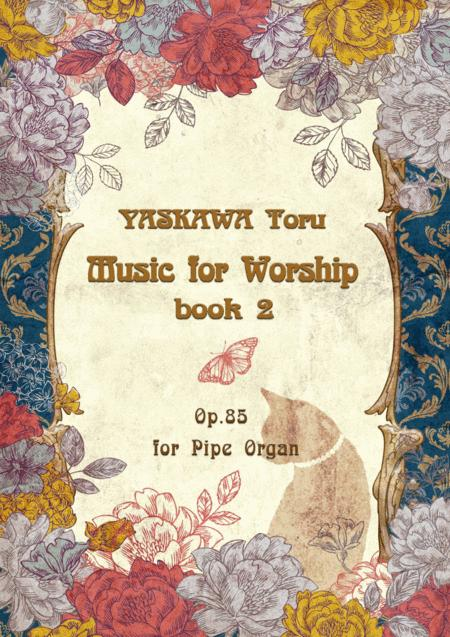Music for Worship, book.2 for organ, Op.85