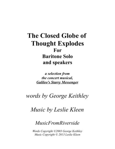 The Closed Globe of Thought Explodes for Solo Baritone with speaking parts and piano