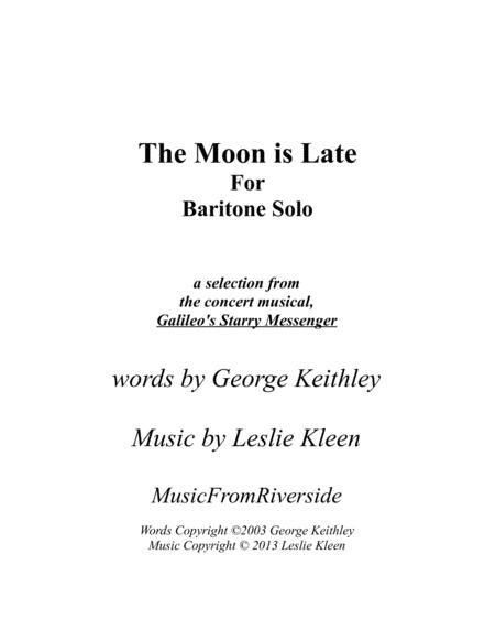 The Moon is Late for baritone solo and piano