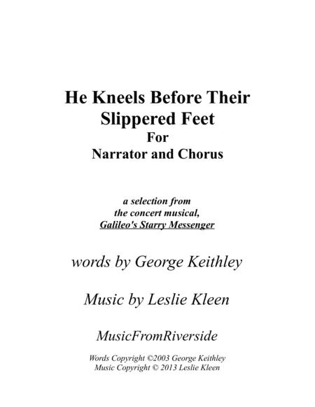 He Kneels Before their Slippered Feet for Narrator and SATB Chorus